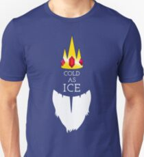 Cold As Ice Unisex T-Shirt