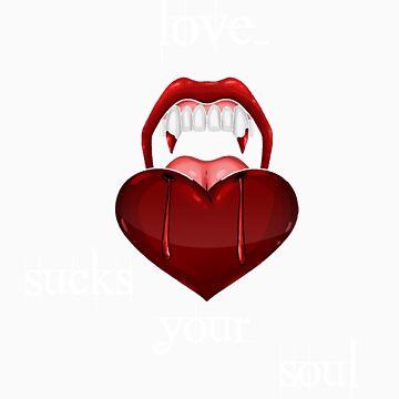 love sucks your soul by nelloug90