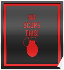 """""""No scope this!"""" design in red Poster"""