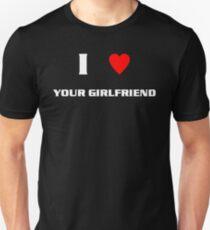 I Heart Your Girlfriend (wht) T-Shirt