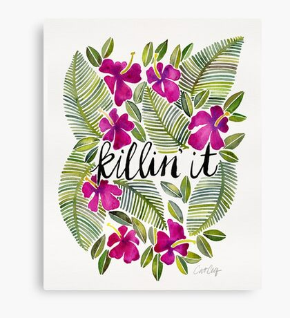 Killin' It – Tropical Pink Canvas Print