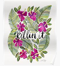 Killin 'es - tropisches Rosa Poster