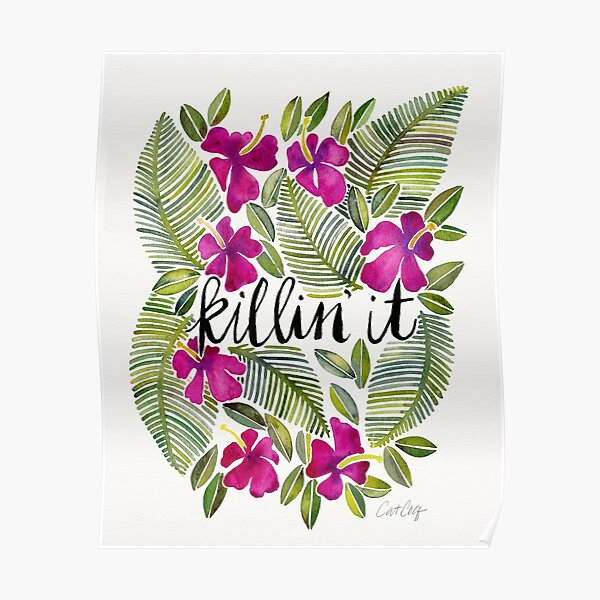 Killin' It – Tropical Pink Poster