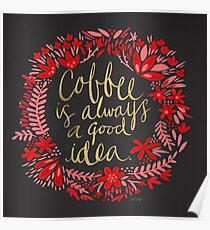 Coffee on Charcoal Poster