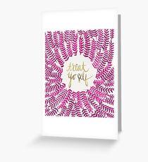 Treat Yo Self – Gold & Pink Greeting Card