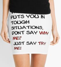 When Life Puts You in a Tough Situation... Mini Skirt