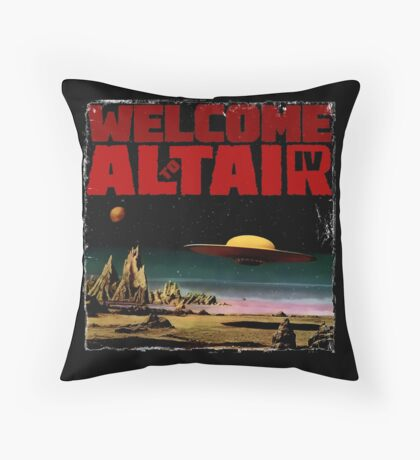 Altair IV... Welcome Throw Pillow