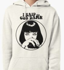 Pulp Fiction - Mia Wallace - God Damn Pullover Hoodie