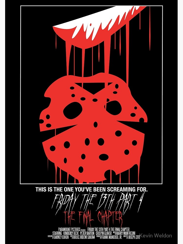 Friday The 13th Part 4: The Final Chapter by KevWeldon