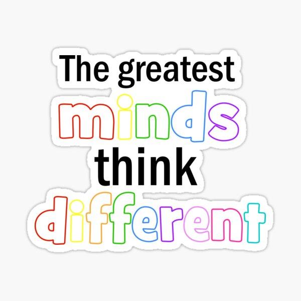 The Greatest Minds Sticker