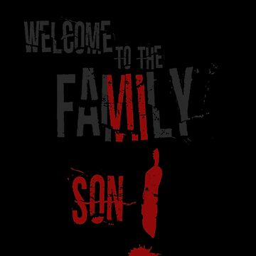 Welcome to the Family Son by mcrmorbid