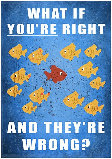 you re right and they re wrong posters by milesgar redbubble