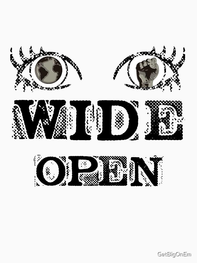 Eyes Wide Open - BLACK by GetBigOnEm