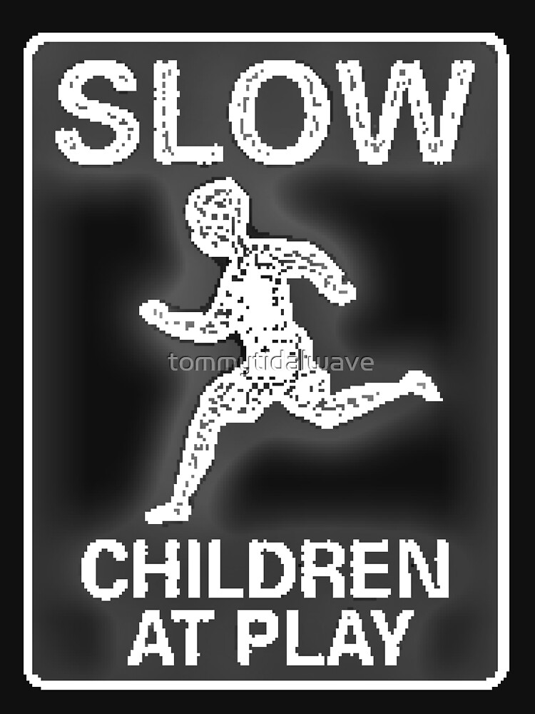 Funny Signs - Slow Children at Play by tommytidalwave