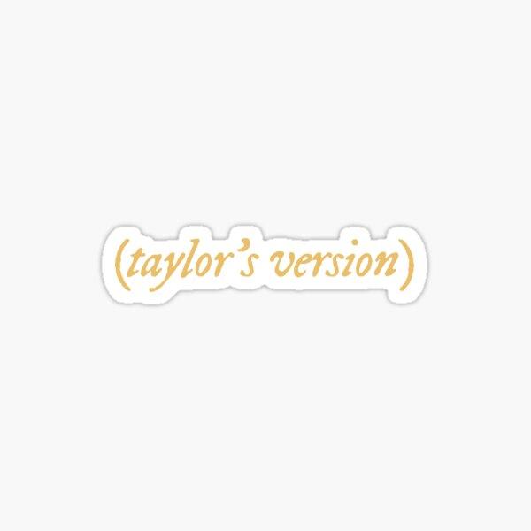 taylor's version - gold Sticker