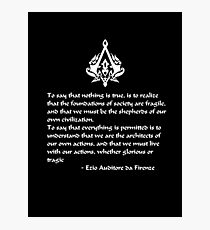 Nothing is True, Everything is Permitted (White Lettering) Photographic Print