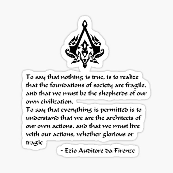Nothing is True, Everything is Permitted (Black Lettering) Sticker