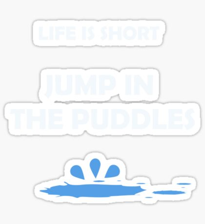 Jump In the Puddles Sticker