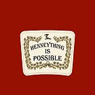 Henneything is Possible by Charles Mac