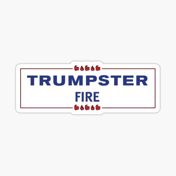 Trumpster Fire Sticker