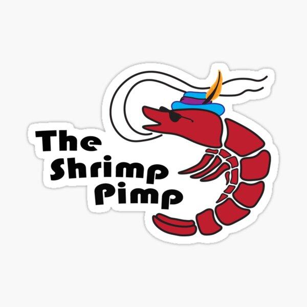 The Shrimp Pimp Sticker
