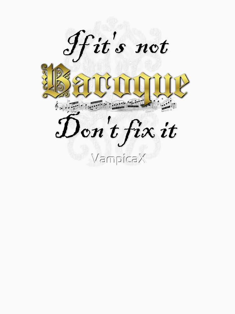 Baroque don't fix it by VampicaX