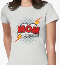 Mum saves the day Women's Fitted T-Shirt