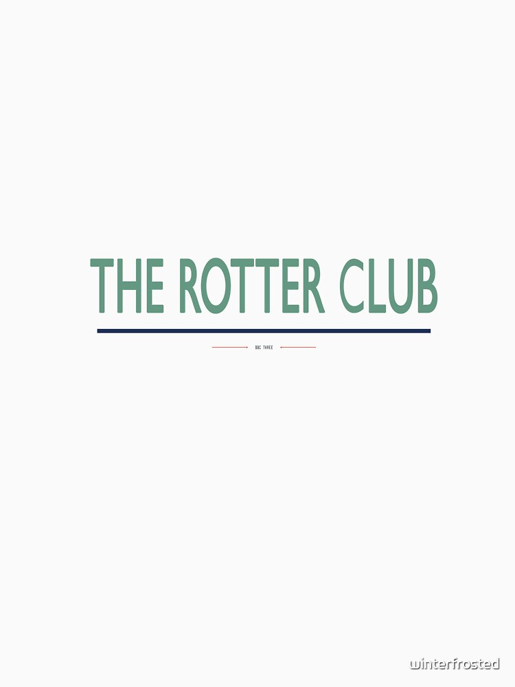 the rotter club by winterfrosted