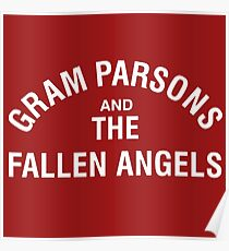 Gram Parsons and the Fallen Angels (white) Poster