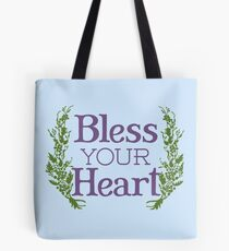 Why, bless your heart Tote Bag
