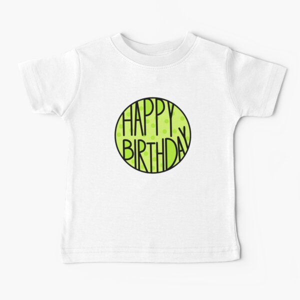 Happy Birthday To An Amazing Person, Pastel Green Baby T-Shirt