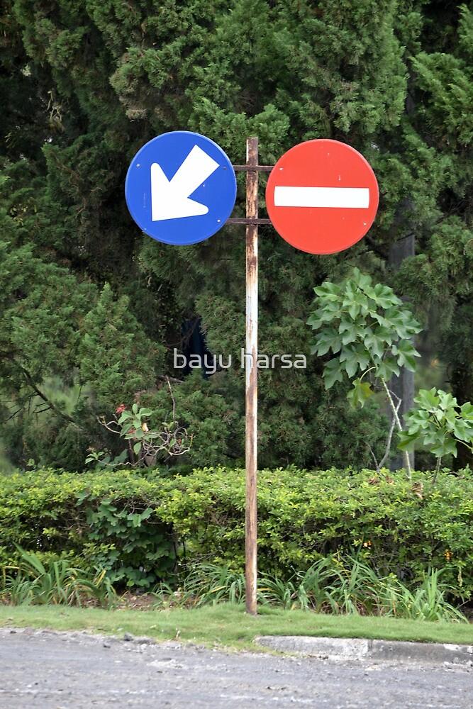 road sign by bayu harsa