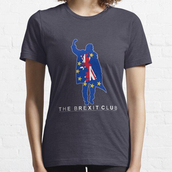 The Brexit Club Essential T-Shirt