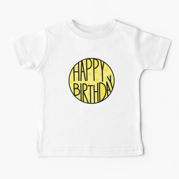 Happy Birthday To An Amazing Person, Pastel Yellow Baby T-Shirt