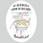 If you could just stop being sick * That would be great by Michelle Walker