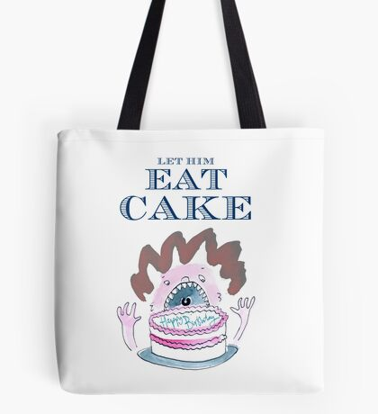 Let Him Eat Cake Birthday Card Tote Bag