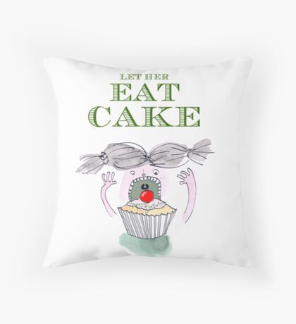 Let Her Eat Cake Birthday Card Throw Pillow