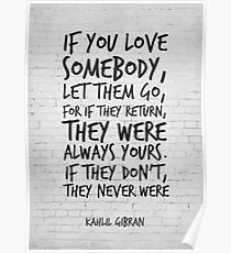 If you love somebody... Inspirational Quote Poster