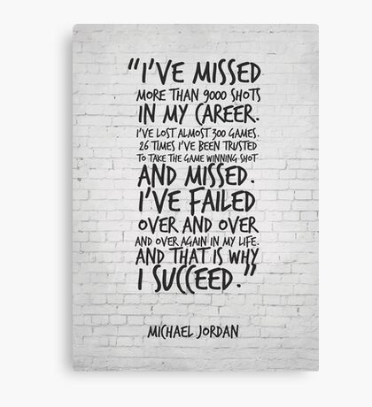I've missed more than 9000 shots... Michael Jordan Inspirational Quote Canvas Print