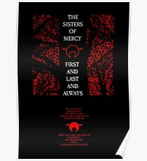 The Sisters Of Mercy - The Worlds End - First and Last and Always Poster