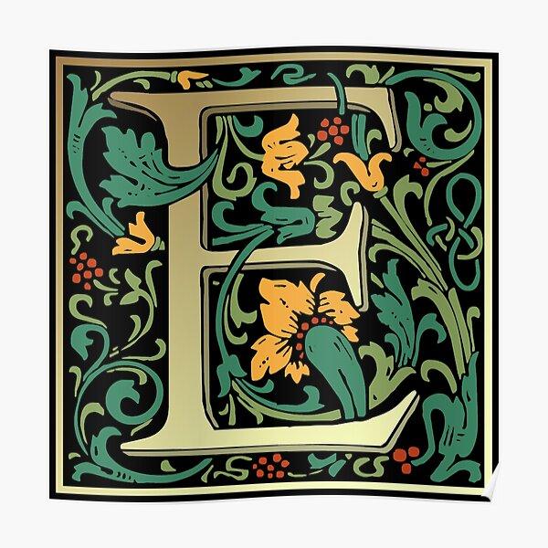 Illuminated Lettering William Morris Black Letter E Poster