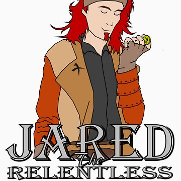 Jared the Relentless by Mirrorshield