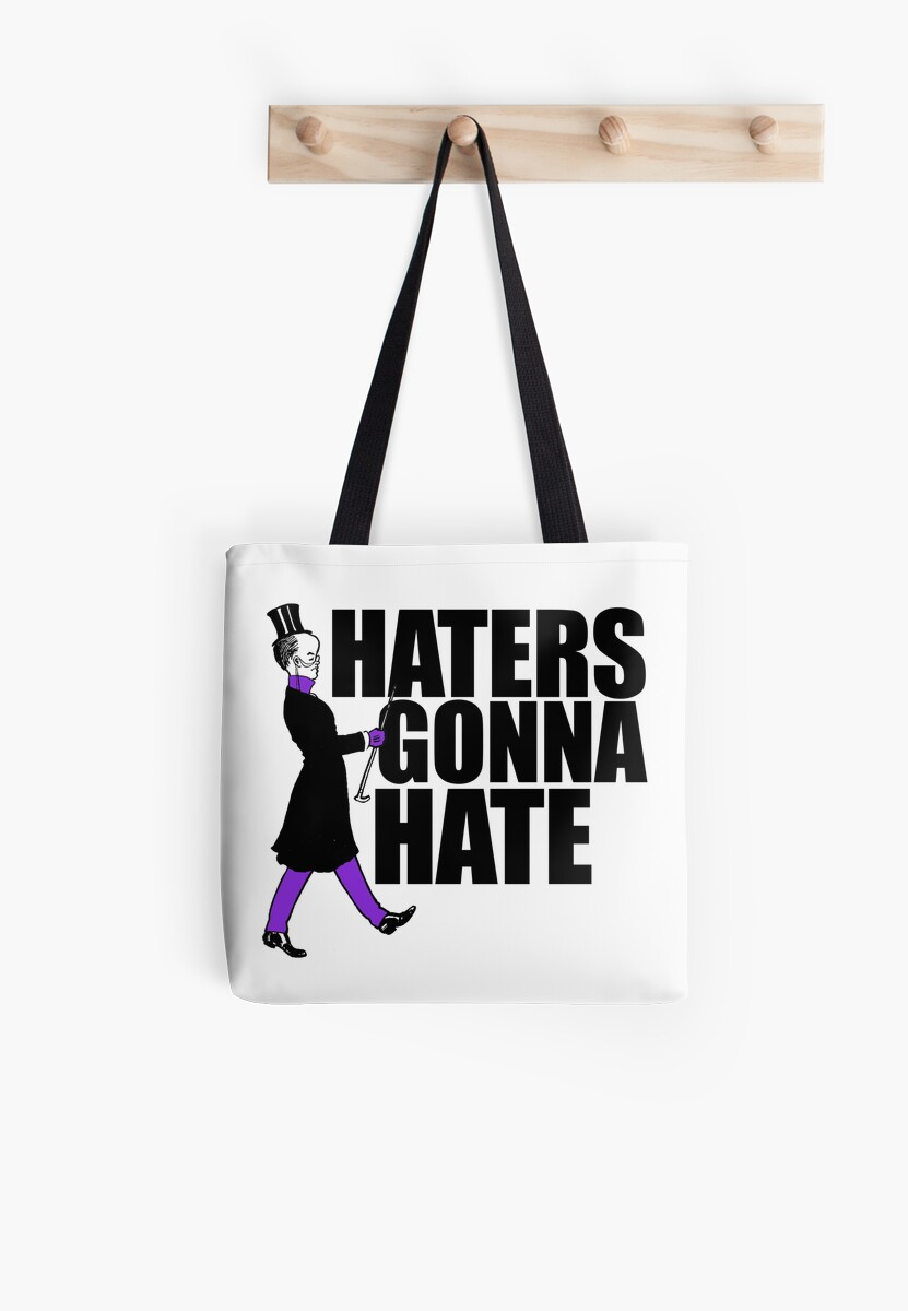 Haters gonna hate by BubbSnugg LC