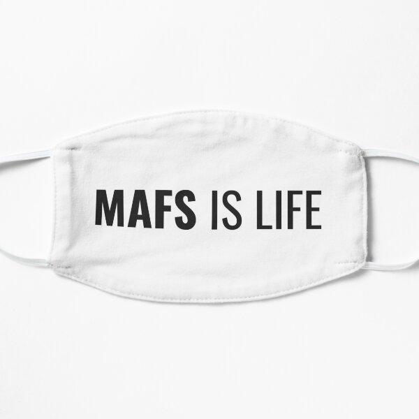 MAFS is life Flat Mask