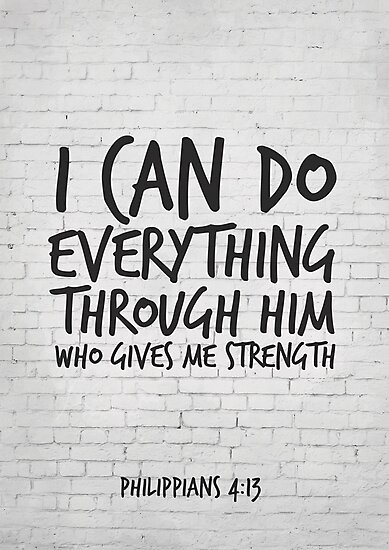 Scripture Art, Philippians 4:13, I can do everything through him who gives me strenght by inspirational4u