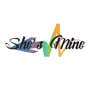She's Mine - Graffiti by sewqueerdesigns