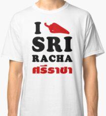 I Chili [Love] Sriracha Classic T-Shirt