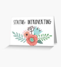 Status: Introverting Greeting Card