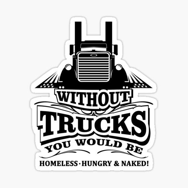 Without Trucks Sticker