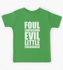 Foul Loathsome Evil Little Cockroach Kids Clothes